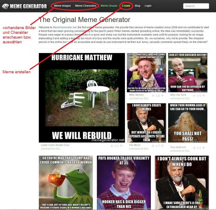 Wenn man sich auf der Startseite befindet, stehen einem mehrere Möglichkeiten zur Auswahl. Zum einen werden die beliebtesten Memes unter den neuen Uploads dargestellt, und zum Anderen befindet sich oben ein Reiter. Auf diesem kann man zwischen der Funktion, vorhandene Memes anzuschauen, und der Funktion, ein neues Meme zu erstellen, auswählen.